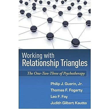 Working with Relationship Triangles: The One-Two-Three of Psychotherapy (9781606239179), New Book