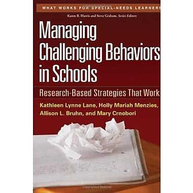 Managing Challenging Behaviors in Schools: Research-Based Strategies That Work (9781606239513), New Book