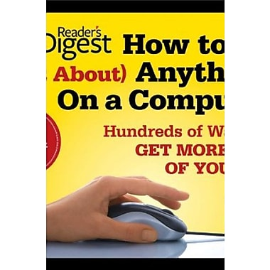 How to Do Just About Anything on a Computer: Microsoft Windows 7: Hundreds of Ways to Get More Out of Your PC, Used Book