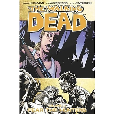 The Walking Dead, Vol. 11: Fear The Hunters, New Book (9781607061816)