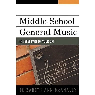Middle School General Music: The Best Part of Your Day, New Book (9781607093145)