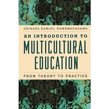 An Introduction to Multicultural Education: From Theory to Practice, New Book (9781607096849)