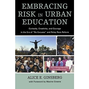 Embracing Risk in Urban Education, New Book (9781607099499)