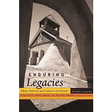 Enduring Legacies: Ethnic Histories and Cultures of Colorado (Timberline Books), New Book (9781607320500)