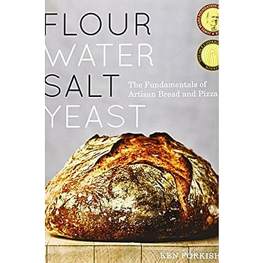 Flour Water Salt Yeast: The Fundamentals of Artisan Bread and Pizza, New Book (9781607742739)
