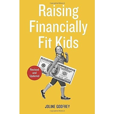 Raising Financially Fit Kids, Revised, New Book (9781607744085)