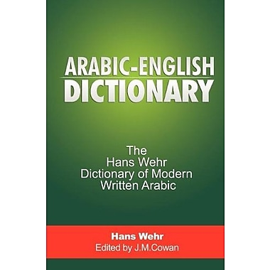Arabic-English Dictionary: The Hans Wehr Dictionary of Modern Written Arabic (Arabic Edition), New Book (9781607963875)