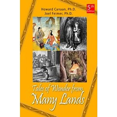 Tales of Wonder From Many Lands (5th Edition), New Book (9781607974062)