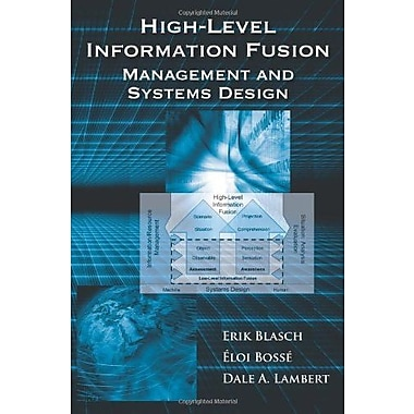 High-Level Information Fusion Management and System Design (9781608071517), New Book
