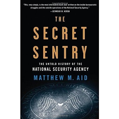 The Secret Sentry: The Untold History of the National Security Agency, New Book (9781608190966)