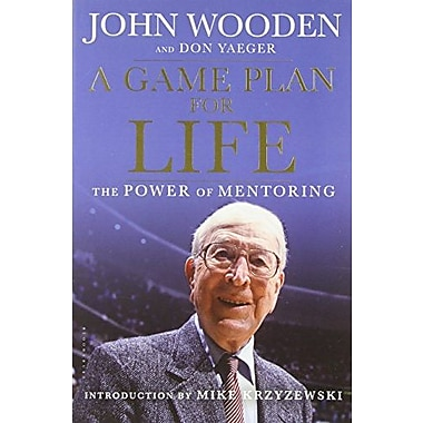A Game Plan for Life: The Power of Mentoring, New Book (9781608192687)