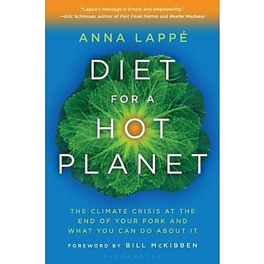 Diet for a Hot Planet: The Climate Crisis at the End of Your Fork and What You Can Do About It, New Book (9781608194650)