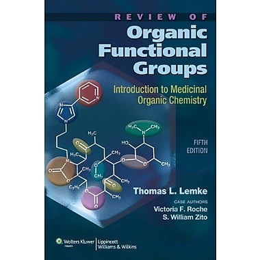 Review of Organic Functional Groups: Introduction to Medicinal Organic Chemistry, New Book (9781608310166)