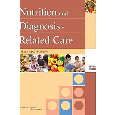 Nutrition and Diagnosis-Related Care (Nutrition and Diagnosis-Related Care ( Escott-Stump)), New Book (9781608310173)
