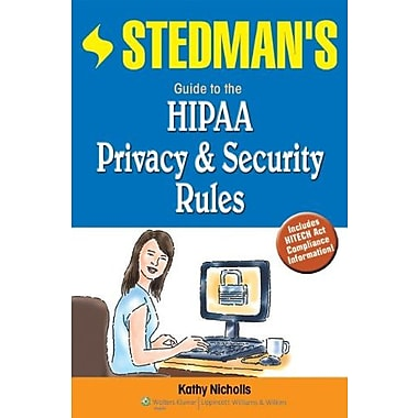 Stedman's Guide to the HIPAA Privacy & Security Rules, New Book (9781608310531)