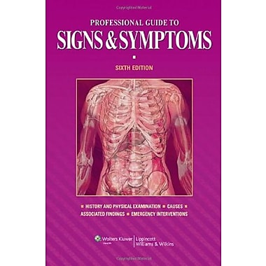 Professional Guide to Signs and Symptoms, New Book (9781608310982)