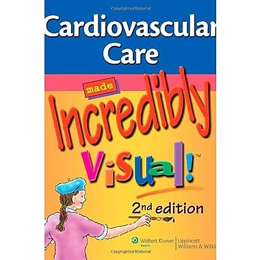 Cardiovascular Care Made Incredibly Visual! (Incredibly Easy! Series ), New Book (9781608313396)