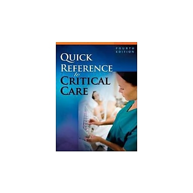 Quick Reference to Critical Care, New Book (9781608314645)