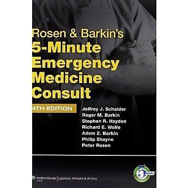 Rosen & Barkin's 5-Minute Emergency Medicine Consult (The 5-Minute Consult Series), New Book (9781608316304)