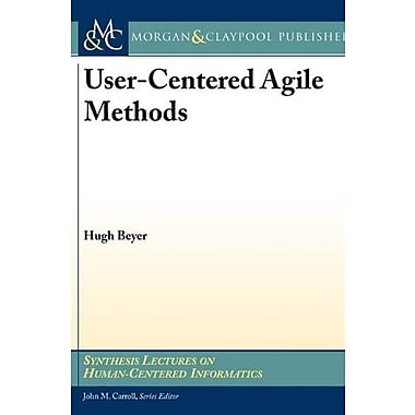 Contextual Design for Agile Teams (Synthesis Lectures on Human-Centered Informatics), New Book (9781608453726)