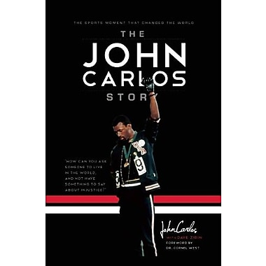 The John Carlos Story: The Sports Moment That Changed the World, New Book (9781608461271)