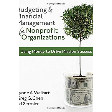 Budgeting and Financial Management for Nonprofit Organizations, New Book (9781608716937)