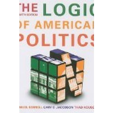 The Logic of American Politics, 4th edition + Midterm Mayhem: What's Next for Obama & the Republicans, Used Book