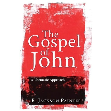 The Gospel of John: A Thematic Approach, New Book (9781608994847)