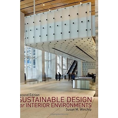 Sustainable Design for Interior Environments, Second Edition, New Book (9781609010812)