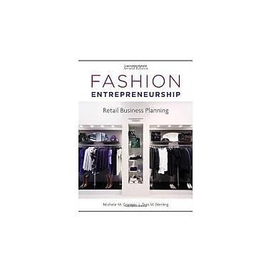 Fashion Entrepreneurship: Retail Business Planning, New Book (9781609011345)