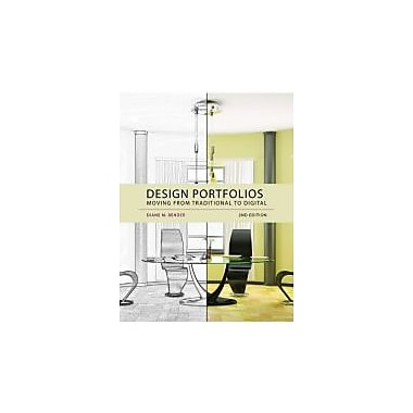 Design Portfolios: Moving from Traditional to Digital, New Book (9781609012410)