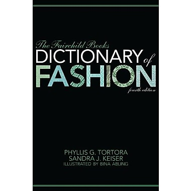 The Fairchild Books Dictionary of Fashion, New Book (9781609014896)