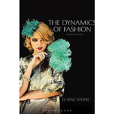 The Dynamics of Fashion, New Book (9781609015008)