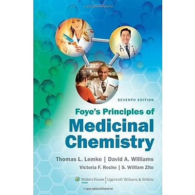 Foye's Principles of Medicinal Chemistry, New Book (9781609133450)