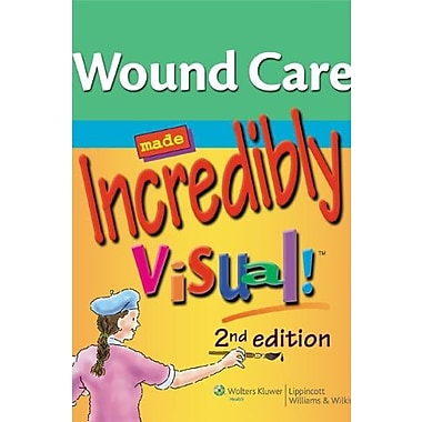 Wound Care Made Incredibly Visual! (Incredibly Easy! Series ), New Book (9781609136208)