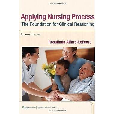 Applying Nursing Process: The Foundation for Clinical Reasoning, New Book (9781609136970)