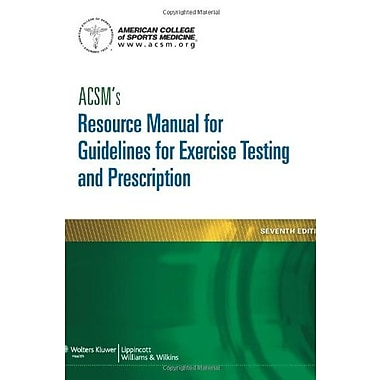 ACSM's Resource Manual for Guidelines for Exercise Testing and Prescription (9781609139568)