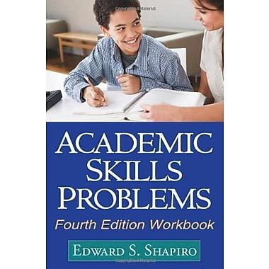 Academic Skills Problems Fourth Edition Workbook, New Book (9781609180218)
