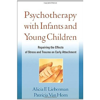 Psychotherapy with Infants & Young Children, Used Book (9781609182403)