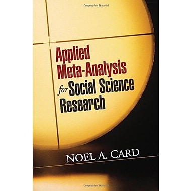 Applied Meta-Analysis for Social Science Research (Methodology in the Social Sciences), New Book (9781609184995)