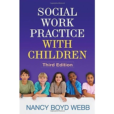 Social Work Practice with Children, Third Edition (Social Work Practice with Children and Families), New Book (9781609186432)