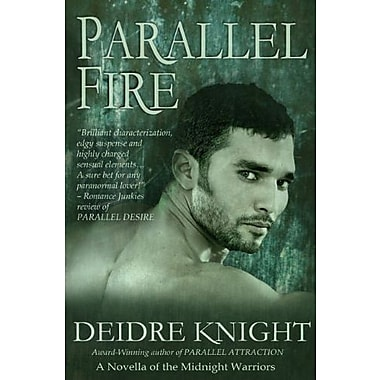 Parallel Fire (Midnight Warriors), New Book (9781609281359)