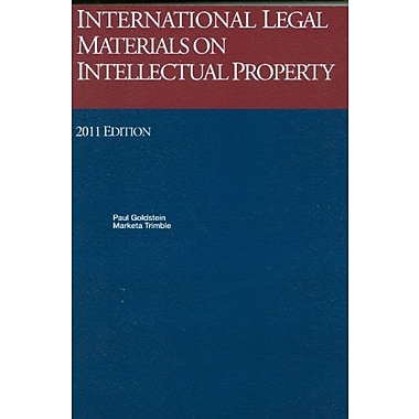 International Legal Materials On Intellectual Property, 2011 International Legal Materials Supplement (9781609300029)