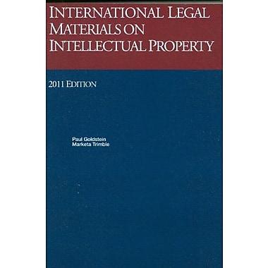 International Legal Materials On Intellectual Property, 2011 International Legal Materials Supplement, New Book (9781609300029)