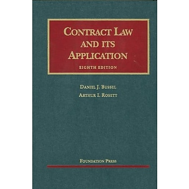 Bussel and Rosett's Contract Law and its Application, 8th (9781609300074)