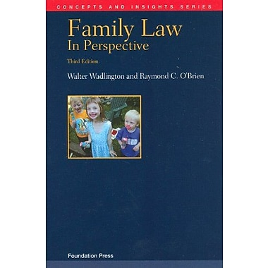 Wadlington and O'Brien's Family Law in Perspective, 3d (Concepts and Insights Series), New Book (9781609300456)