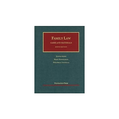Family Law: Cases and Materials, 6th Edition (University Casebook), New Book (9781609300548)