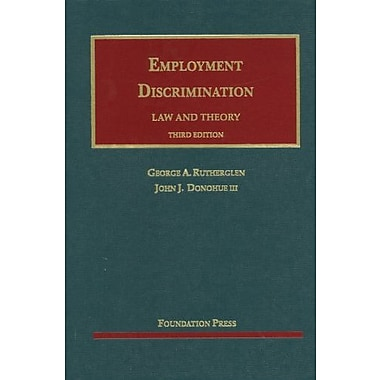 Rutherglen and Donohue's Employment Discrimination, Law and Theory, 3d (9781609300739), New Book