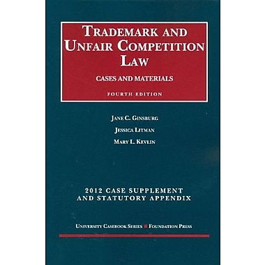 Trademark and Unfair Competition Law, Cases and Materials, 2012 Statutory Appendix, New Book (9781609300753)