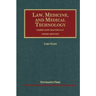 Noah's Law, Medicine and Medical Technology, Cases and Materials, 3d (9781609301026), New Book